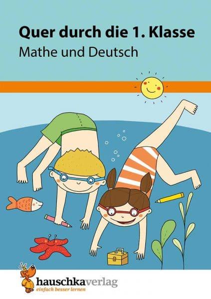 Hauschka Verlag 661 Quer durch die 1. Klasse, Mathe und Deutsch